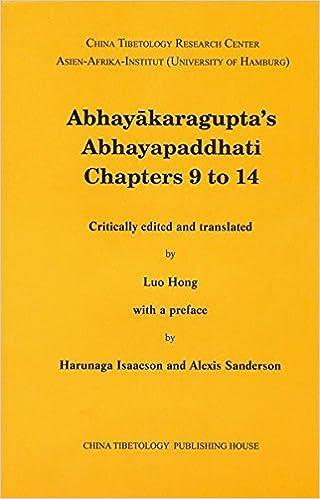 Abhayakaragupta's Abhayapaddhati Chapters 9 to 14 (Sanskrit Texts Fromt the Tibetan Autonomous Region)