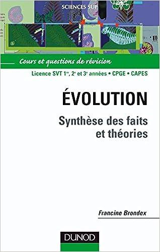 Read Evolution, synthèse des faits et théories, DEUG, Prépas, CAPES, agrégation : Cours et Questions de révision epub pdf