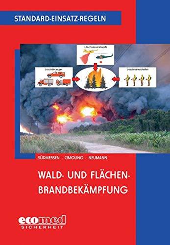 Standard Einsatz Regeln Wald Und Flachenbrandbekampfung Amazon De Jan Sudmersen Ulrich Cimolino Nicolas Neumann Bucher