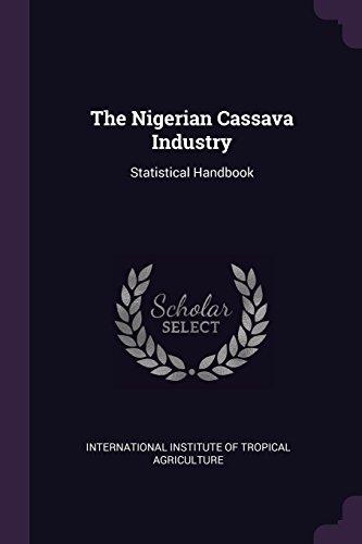 The Nigerian Cassava Industry: Statistical Handbook