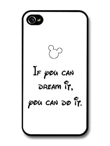 If You Can Dream It Mickey Mouse Walt Disney Life & Love Inspirational Quote case for iPhone 4 4S