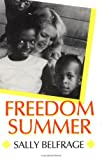 Freedom Summer: 1st (First) Edition
