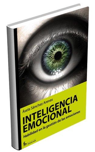 El valor de la inteligencia emocional (Spanish Edition) by Formacion Alcala