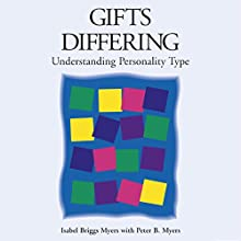 Gifts Differing: Understanding Personality Type Audiobook by Isabel Briggs Myers, Peter B. Myers Narrated by Patricia Rodriguez