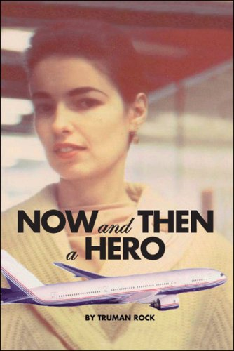 Now And Then A Hero pdf