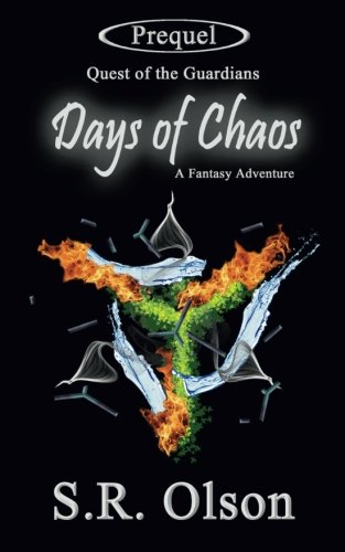 Days of Chaos: A Fantasy Adventure (Quest of the Guardians) pdf epub