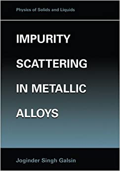 impurity-scattering-in-metallic-alloys-physics-of-solids-and-liquids