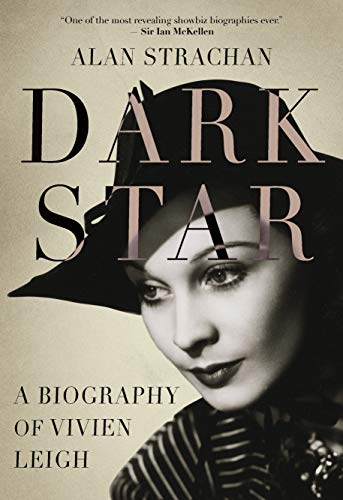 Pdf Arts Dark Star: A Biography of Vivien Leigh