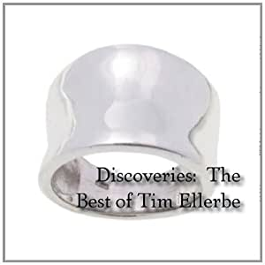 Discoveries:The Best of Tim Ellerbe