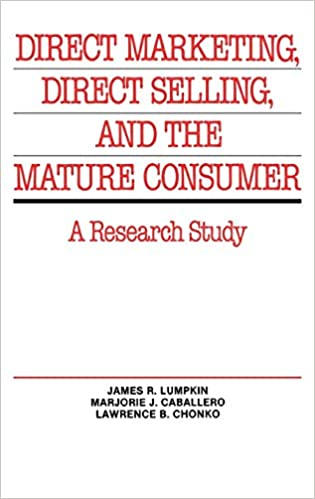 Buy Direct Marketing, Direct Selling, and the Mature Consumer: A