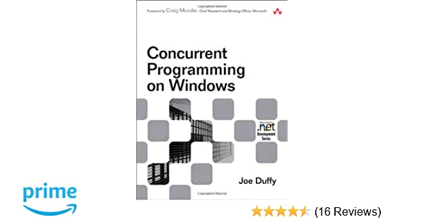 5bf2fb6acaf0 Concurrent Programming on Windows  Joe Duffy  8580000953237  Amazon ...