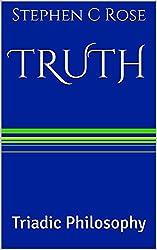 TRUTH: Triadic Philosophy