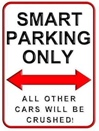 Se/ñal de Metal para Pared con Texto en ingl/és /«Smart Parking Only Parking Signs/» de 20 x 30 cm