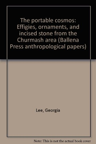 the-portable-cosmos-effigies-ornaments-and-incised-stone-from-the-chumash-area-ballena-press-anthrop