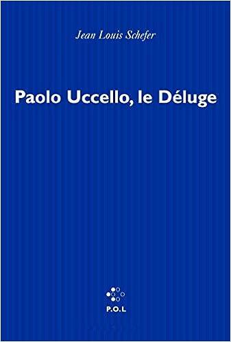 Lire en ligne Paolo Uccello, le déluge pdf