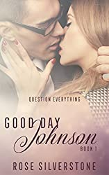 Good Day Johnson (The Good Johnson Series Book 1)