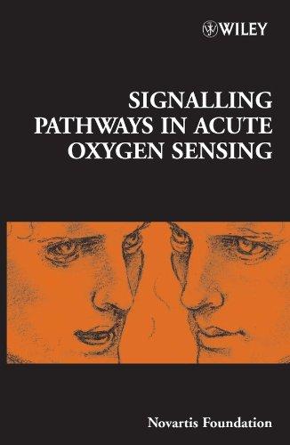 Signalling Pathways in Acute Oxygen Sensing (Novartis Foundation Symposia) pdf