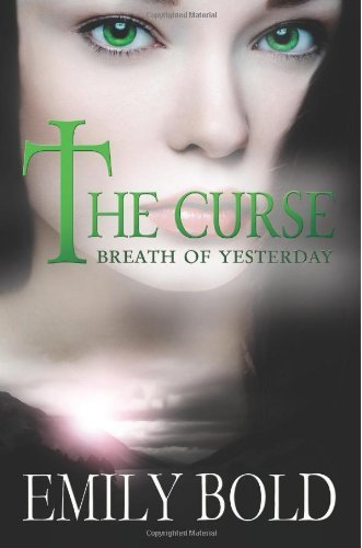 Breath Of Yesterday  The Curse Book 2   English Edition