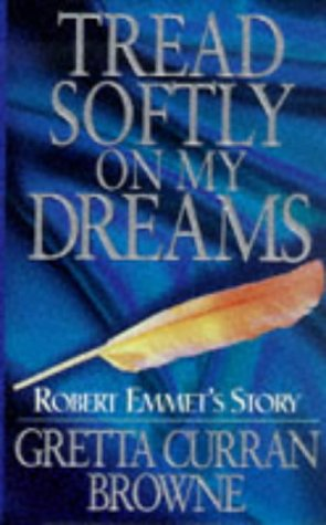 book cover of Tread Softly On My Dreams