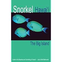 Snorkel Hawai'i: The Big Island