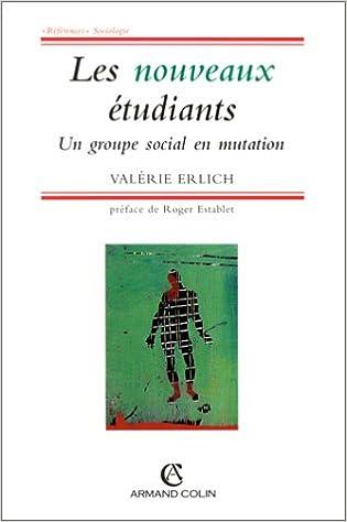 Real book mp3 télécharger Les Nouveaux étudiants, un groupe en mutation en français PDF FB2 iBook 2200019181