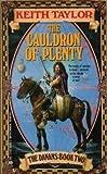 The Cauldron of Plenty, Keith Taylor, 0441095003