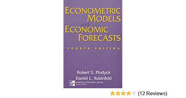 econometric models and economic forecasts robert s pindyck daniel rh amazon com Microeconomics Pindyck PDF MIT Microeconomics