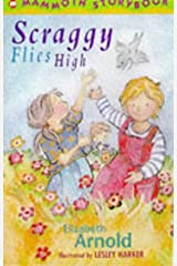 Scraggy Flies High (Mammoth Storybooks) Paperback