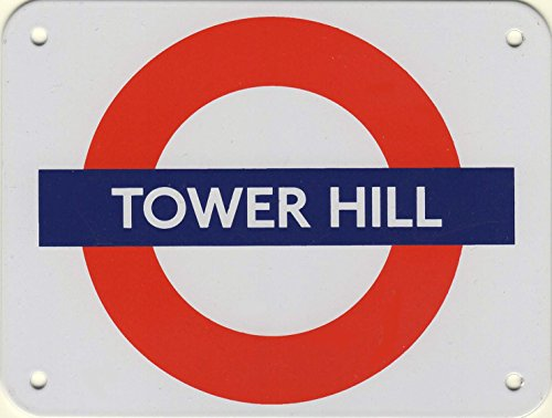 London Underground Tower Hill Metal Sign, 5