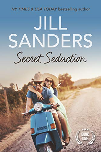 Secret Seduction (Secret Series Book 1) by [Sanders, Jill]