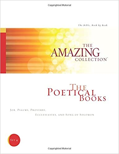 The Poetical Books: Job, Psalms, Proverbs, Ecclesiastes, and