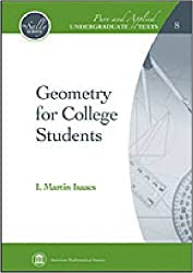 Geometry for College Students (Pure and Applied Undergraduate Texts) by I. Martin Isaacs (2009-03-10)