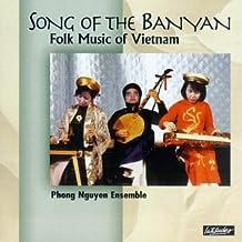 Song of Banyan