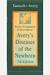 Pocket Companion to Accompany Avery's Diseases of the Newborn, 7th Edition Paperback