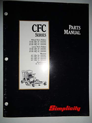 Simplicity CFC Series Rider Mower Parts Catalog Manual (models 1691842 thru 1691846 TP1160