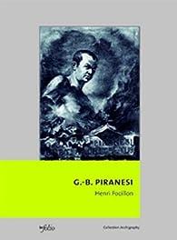 Giovanni-Battista Piranesi par Henri Focillon
