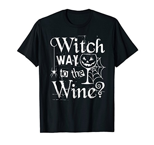 Funny Halloween Witch Wine Novelty T-Shirt Easy Costume
