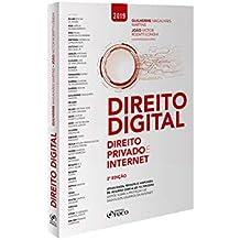 Direito Digital. Direito Privado E Internet. 2019