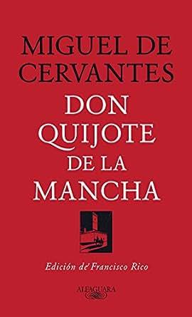 Don Quijote De La Mancha: Edición De Francisco Rico EBook: Miguel ...