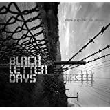 Black Letter Days [Import anglais]