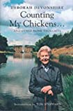 Counting My Chickens . . .: And Other Home Thoughts by Deborah Devonshire front cover