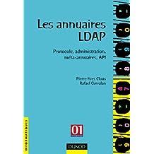 Les annuaires ldap - protocole, administration, méta-annuaires, api