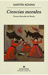 Ciencias morales (Spanish Edition)