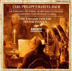 Carl Phillip Emanuel Bach: The Symphonies For Strings Trevor Pinnock