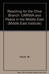 Reaching for the Olive Branch: Unrwa and Peace in the Middle East (Middle East Institute)