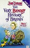 Very Bloody History of Britain, John Farman, 0099372215