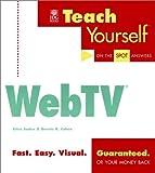 Teach Yourself WebTV, Erica Sadun and Dennis R. Cohen, 0764533975