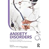 Anxiety Disorders: A Guide for Integrating Psychopharmacology and Psychotherapy (Clinical Topics in Psychology and Psychiatry