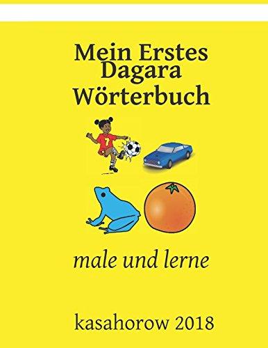 Mein Erstes Dagara Worterbuch: male und lerne (Dagara kasahorow) (German Edition)
