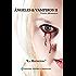 Ángeles & Vampiros II (Angeles y Vampiros nº 2) (Spanish Edition)